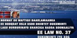 Dukumiinti lagu Burburinayo Sharciga Badda Soomaaliya ee Law No. 37 // XOG
