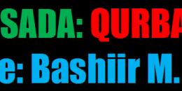 """Maansada: Qurbajoog  - Sida magaca Maansada """"QURBAJOOG"""""""