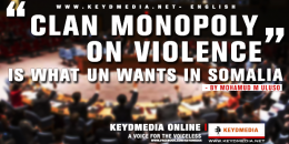 """Clan monopoly on violence"" is what UN wants in Somalia"
