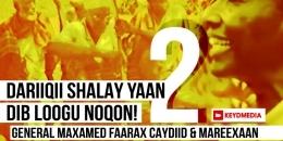 DARIIQI SHALAY YAAN DIB LOOGU NOQON! - Q-2aad