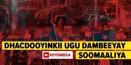 Dhacdooyinkii Todobaadka Soomaaliya