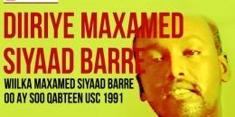 Diiriye Maxamed Siyaad Barre: Aabahey kaligi Taliye wuu ahaa!