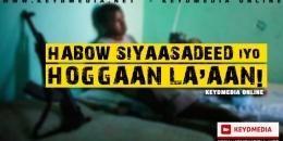 Habow Siyaasadeed iyo Hoggaan la'aan!