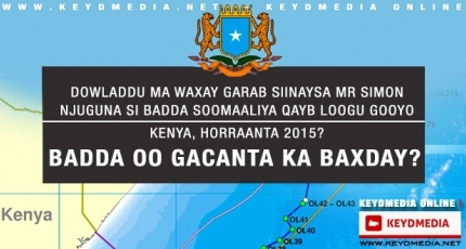 Dowladda oo Ogolaatay in Badda Soomaaliya Qeyb looga Gooyo Kenya, Bilowga 2015?