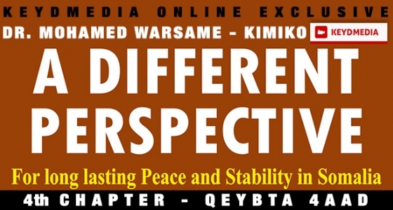Part 4: A Different Perspective For Long Lasting Peace And Stability In Somalia